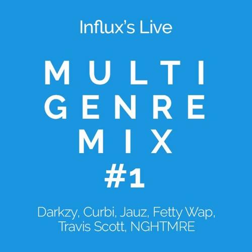Live Multi Genre Mix #1 - (Darkzy, Fetty Wap, NGHTMRE, Notion, Eptic