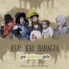 GEN HALILINTAR Girls   ASAL KAU BAHAGIA Cover Of ARMADA