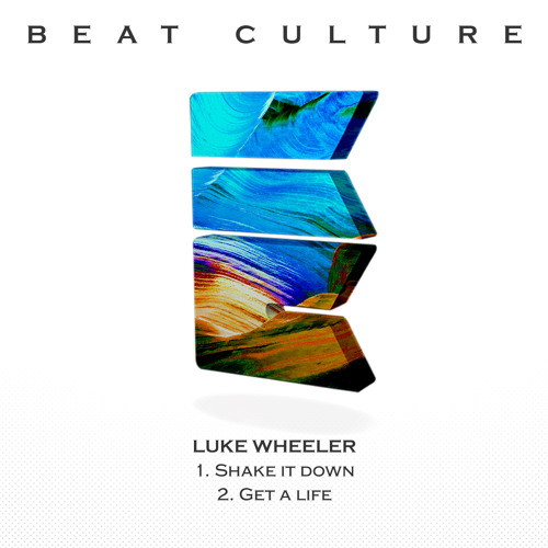 Luke Wheeler - Get A Life (Out Now)