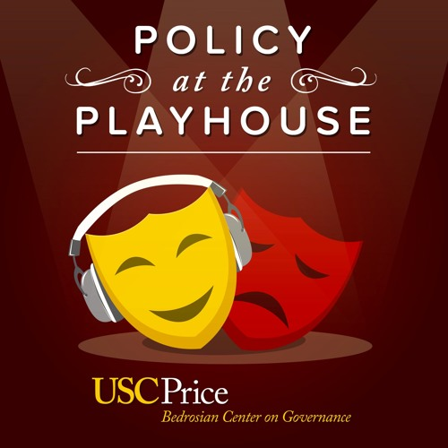 Policy at the Playhouse