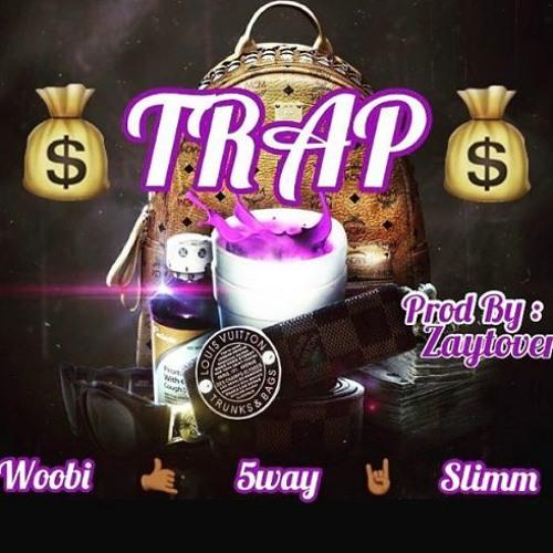 """Woobi - """"Trap"""" ft. 5way, Slimm (Prod by Zaytoven)"""