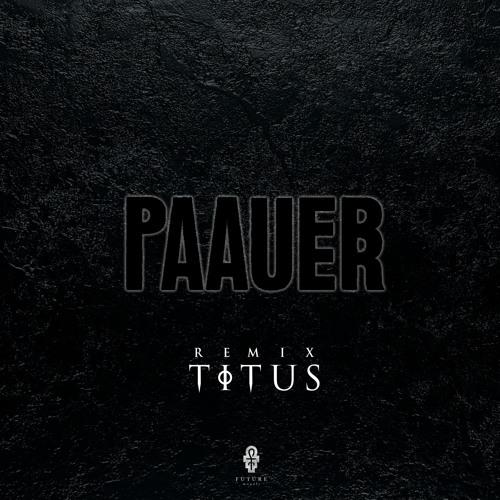 Baauer - Paauer (TITUS Remix) ✞