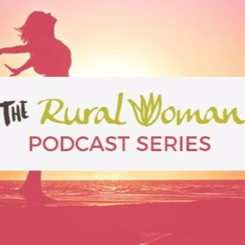 Podcast #2 - I Love Being A Rural Woman - With Paula Pownall