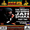 Kingston Dub Club - Jah Shaka x Rockers Soundstation Week 2  Live 3.26.2017