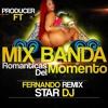 Download Mix Banda Romanticas Del Momento By [F-Rmx] Ft [Star Dj].mp3 Mp3