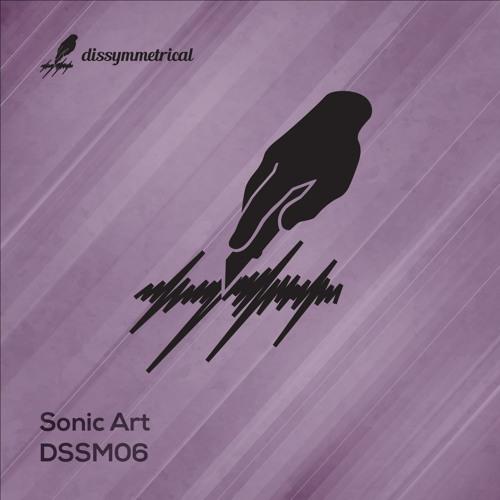 Sonic Art - Dissymmetrical 06 [DSSM06]