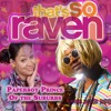 Thats So Raven - Paperboy Prince of the Suburbs