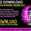 How To Download Videoder On IPhone Mobiles?