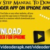 Step By Step Manual To Download Videoder App On IPhone And IPad