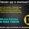 How to use Videoder app to download Ozee Videos?