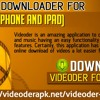 Videoder Downloader For IOS Users (IPhone And IPad)