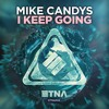 Mike Candys - I Keep Going (Teaser)