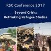 RSC Conference 2017 | Session II, Room 2: Beyond Eurocentrism: 'global refugee studies'?