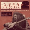 Sweet Memories Vol. 2 - From The Roots & Reggae Era Of Jamaican Music