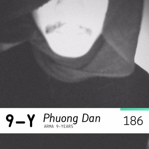 ARMA PODCAST 186: Phuong Dan