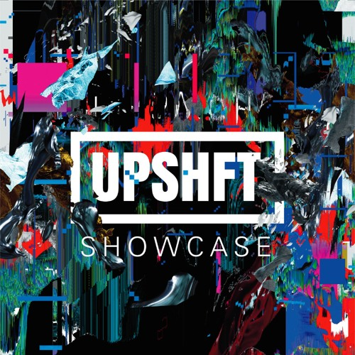 UPSHFT SHOWCASE PREVIEW (Out on 30/Apr)