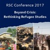 RSC Conference 2017 | Session IV, Room 2: Contemporary debates on refugee resettlement