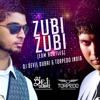 ZUBI ZUBI ( DJ ADI aka Torpedo India & DJ Devil Dubai EDM Bootleg )
