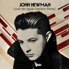 John Newman - Love Me Again (eedion Remix)