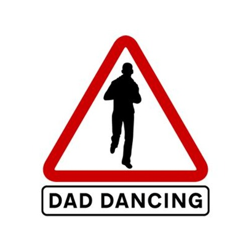 DO THE DAD DANCE