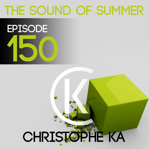 The Sound Of Summer 150 (Guest Mix Hans Neder's)