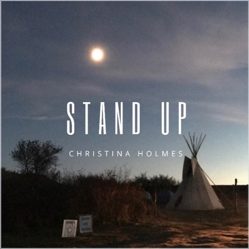 Stand Up by Christina Holmes