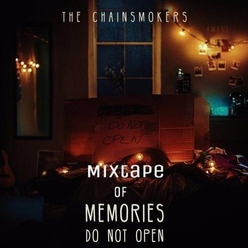 Baixar Mixtape of Chainsmokers - Memories Do  Not Open