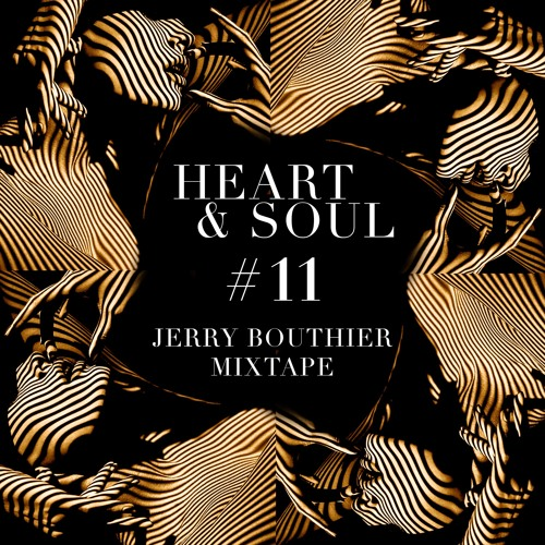 Heart & Soul #11 - FREE DL Jerry Bouthier mixtape