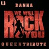 Danka - We Will Rock You (Queen Tribute) l FREE DOWNLOAD