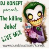 The Killing Joke (live mix)