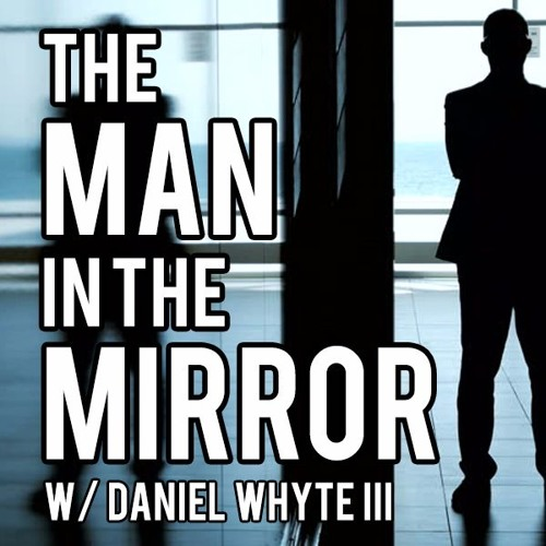 Wisdom, Part 4 (The Man in the Mirror #50)