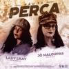 JÔ MALOUPAS(SP) & LADY LAAY(PE) - NÃO SE PERCA
