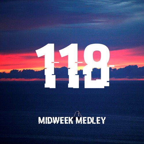 Closed Sessions Midweek Medley - 118
