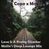 Da Capo X Moneo - Love Is A Pretty Disaster (Mziiie's Deep Lounge Mix)