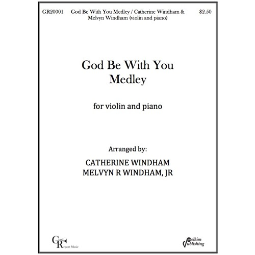 God Be With You Medley (violin and piano)