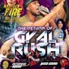 GYAL RUSH 4.21.17 NASHEEN FIRE ALONGSIDE ENTERPRISE SQUAD/DJ LEGEND/MADD SOUND mp3