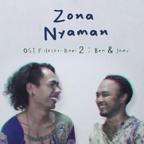 Fourtwnty - Zona Nyaman OST. Filosofi Kopi 2- Ben & Jody (Lyric Video).mp3