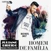 Gustavo Lima Homem De Família Sertanejo Remix 2017 (DJ Juliano Ribeiro)