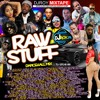 [Raw Stuff Dancehall Mix May 2017] By DJROY Vybz Kartel,Mavado,Alklaine,Popcaan,Masicka