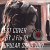 Greatest Hits Of J.Fla Best Cover Of Popular Song 2017