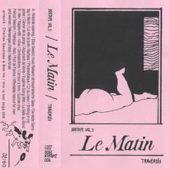 LDE 006 - Le Matin - Contradictions