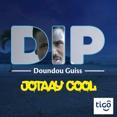 Dip Doundou Guiss - Jotaay Cool