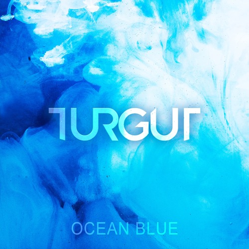 Turgut - Ocean Blue (feat. Ivy May)