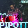 Pipott's podcast 4 BLUE MOON STORIES HAPPY BDAY SAMU free download