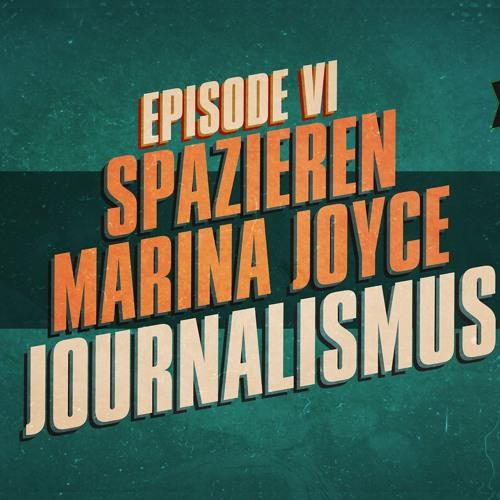 """""""Spazieren, Marina Joyce, Journalismus"""" - UKWlativ Episode VI (Staffel 1)"""