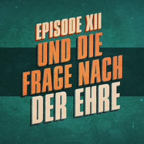"""""""...und die Frage nach der Ehre"""" - UKWlativ Episode XII (Staffel 1)"""
