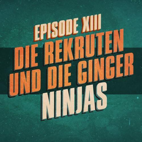 """""""Die Rekruten und die Ginger Ninjas"""" - UKWlativ Episode XIII (Staffel 1)"""