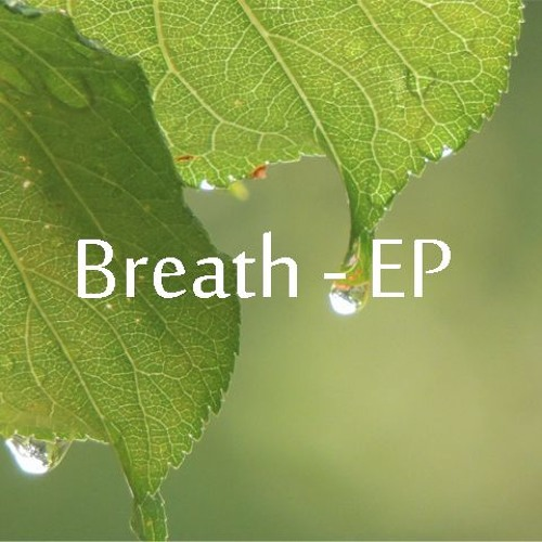 Breath - EP XFDdemo