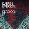 ID126 1. Darren Emerson - Deadlock -Original