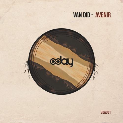 Van Did - Avenir (Album - Continuous Mix)[8day]